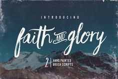 Faith and Glory is a set of 2 hand-painted brush fonts, designed to perfectly combine with one another and allow you to create beautiful typography with a personal touch. Faith and Glory One