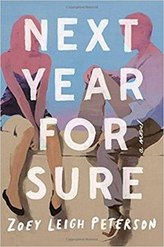 Next Year for Sure by Zoey Leigh Peterson