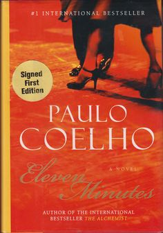 """When I had nothing to lose, I had everything. When I stopped being who I am, I found myself.""   ― Paulo Coelho, Eleven Minutes"