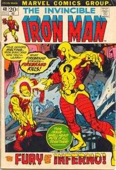 Iron Man #48. Firebrand. Cover by Gil Kane. #IronMan #Firebrand #GilKane #Melting