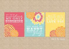 You are My Sunshine Nursery / Kids Room Giclée Art Prints, 3 Print Set, Custom match colors to your nursery/room, 8 x 10. $52.00, via Etsy.