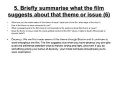 5. Briefly summarise what the film suggests about that theme or issue (6) <ul><li>When are you first made aware of this th...