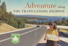 Adventure Along The Trans-Canada Highway