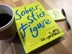 Sober Stick Figure: A comedian's memoir of alcoholism and recovery -  L.A. by-way-of Pueblo writer and stand up comedian Amber Tozer spiels on addiction in her darkly hilarious and hilariously dark memoir.