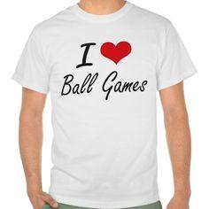 I Love Ball Games Artistic Design T Shirt, Hoodie Sweatshirt