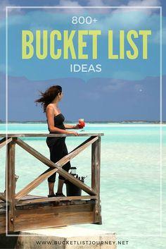 800 + Bucket List Ideas — Annette White