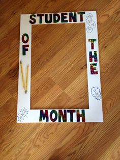 Cute photo frame for Student of the Month!