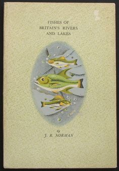 King Penguin 11 • FISHES OF BRITIN'S RIVERS AND LAKES • Author: J. R. Norman • Cover Designer: Charles Paine • Date Published: December 1943 • #NEED