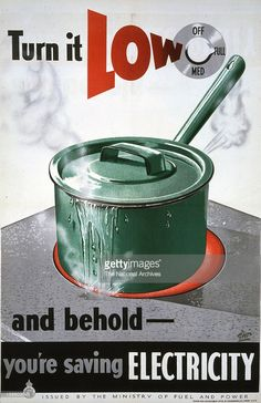 Turn It Low - And Behold WWII Fuel Saving poster, 1939-1945