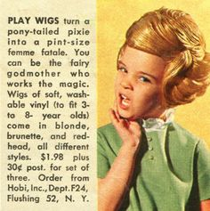 Femme Fatale play wigs for children, Family Circle, ca.1967