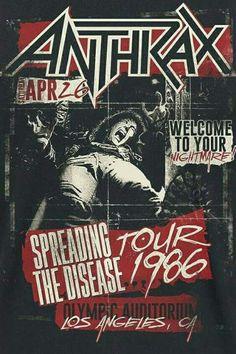 Spreading the Disease Tour, 1986.