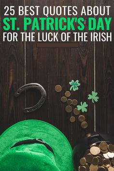 25 best quotes from St. Patrick's to celebrate the luck of the Irish – TOP 15 St Patrick's Day Quotes