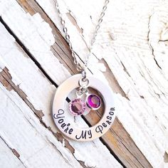 This listing is for ONE necklace featuring a hand stamped pendant that says: Youre My Person    It has been stamped in my MURRAY HILL SCRIPT FONT.  You can add TWO birthstones for you and your loved one or leave it plain.  I can stamp it with a heart at each end or no hearts.    This will come on an 18 stainless cable chain with a 2 extender for a total of 20 adjustable inches.    Upgrade or change chain here: https://www.etsy.com/listing/180241113/change-or-upgrade-your-chain-or-necklace?…