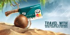 "Republic Bank approached us to create advertising-image credit card for travel. We have developed a visual kei and came up with a slogan - ""Travel with MasterCard standard . Do not leave you in the lurch"""