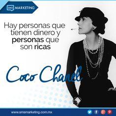 Hay personas que tienen dinero y personas que son ricas - Coco Chanel #FrasesSMS