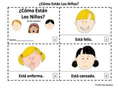 Spanish Feelings 2 Emergent Reader Booklets by Sue Summers - One with text and images, the other with text only so students can sketch and create their own versions of the booklets.