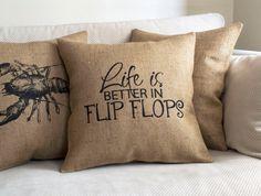 flip flops life is better beach burlap by pillowmeRustic on Etsy