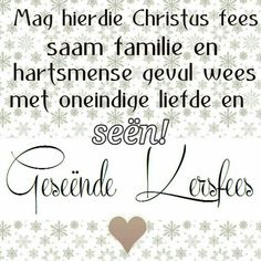 Christmas Wishes Messages, Christmas Blessings, Christmas Quotes, Happy Birthday Greetings Friends, Happy Birthday Images, Gods Princess, Afrikaanse Quotes, Christmas Wood Crafts, Special Quotes