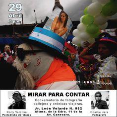 """❐ Mirar para contar ❐ """"Conversatorio de fotografía callejera y crónicas viajeras"""" Dónde & Cuándo ► : Goo.gl/xu4LVQ #Streetphoto# #charliejara #Agenda #Exposicion #Peru #StreetPhotograpy #Fotografía #Fotógrafos #Abril #Facebook #Viajes #Streetphoto #Lima"""
