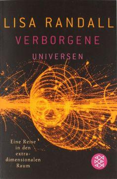 Verborgene Universen: Eine Reise in den extradimensionalen Raum von Lisa Randall http://www.amazon.de/dp/3596174384/ref=cm_sw_r_pi_dp_I7lzub1D6GMT0