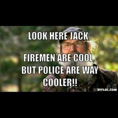 Fireman are cool, but police are way cooler!!