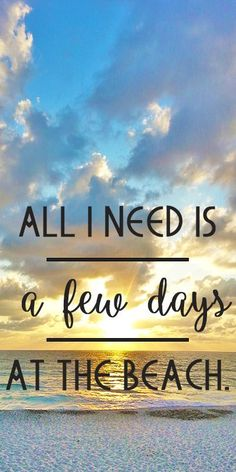 """All I Need Is"" #sofl #fl #beach #beachquotes #quote • Re-pinned by…"