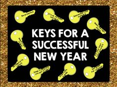 "New Years Classroom Bulletin Set. ""Keys for a successful New Year"" Buy pieces to make this yourself here: https://www.teacherspayteachers.com/Product/New-Years-Bulletin-Board-Set-Keys-for-a-Successful-New-Year-2270073"