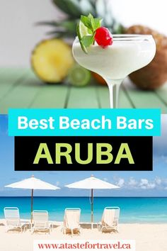 An insider's guide to the very best beach bars to relax, sip a cocktail or a Balashi beer, swim and get to know the real Aruba #happyhour #Caribbean #vacation #travel #Aruba