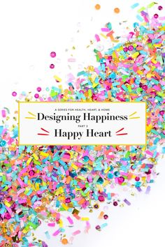 Designing Happiness: