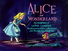 Everything I Need to Know, I Learned From Alice in Wonderland