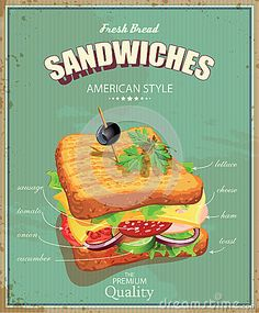 Sandwich Poster In Vintage Style. Stock Vector Illustration of retro cafe: 44352374 food poster Menu Vintage, Vintage Food Posters, Vintage Food Labels, Vintage Cafe, Vintage Metal Signs, Poster Vintage, Vintage Style, Diner Recipes, Retro Recipes