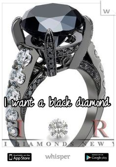 I want a black diamond engagement ring please.