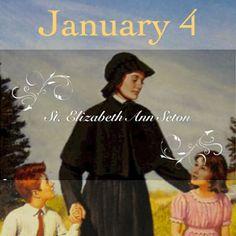 4 Enero. Elizabeth Ann Seton. patrona de las escuelas catóticas.