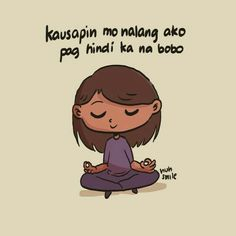 On the Spot: Eunice Gatdula of Huhsmile on drawing with a purpose and woes Memes Pinoy, Pinoy Quotes, Tagalog Love Quotes, Bisaya Quotes, Advice Quotes, Crush Quotes, Life Quotes, Tagalog Quotes Patama, Tagalog Quotes Hugot Funny