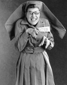 """Matron Dorothy Conniving-Bitch. Evil. Conniving. Bitchy. But with womanly needs, as long as she's in control. """"I am being repulsed!"""""""