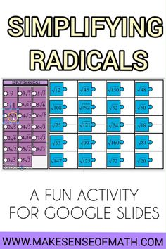Check out this fun simplifying radicals activity for Google slides. Your 8th grade math, secondary math, and algebra students will love practicing simplifying square roots with this fun matching game. Go beyond just a worksheet, this works great for homework, or in-class work to practice simplifying radicals. Click here to check out this product. #makesenseofmath Algebra Games, Algebra 1, 8th Grade Math, Eighth Grade, Math Lesson Plans, Math Lessons, Fun Math Activities, Teacher Resources, Simplifying Radicals