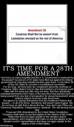 And while they're at it, include language making it a criminal offense for Congress or the President to propose or pass legislation that is Unconstitutional, reaffirm that the Bill of Rights are endowed by God and not granted by man, and require that before ANY member of Congress vote on an item, they swear to have read it & can speak to whether or not it is Constitutional. Oh - and require that ANY executive order be in line with the Constitution.