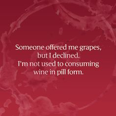We'd rather have our grapes in a glass. Cheers to #WineWednesday!