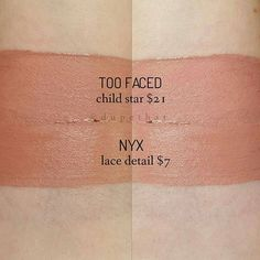 @toofaced child star compared to @nyxcosmetics lip lingerie in lace detail .