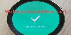 Wo bleibt Android Wear 2.0 für die Huawei Watch? #Huawei_Watch #Shortnews #Wear