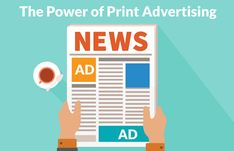 An important thing to remember is that print advertising does not just mean newspapers or magazines but it could be direct mailers, brochures, and flyers as well. There are many different methods and channels for print advertising.