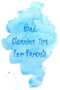 Bad Cleaning Tips Fo