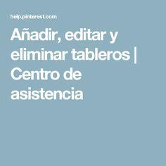 Añadir, editar y eliminar tableros | Centro de asistencia