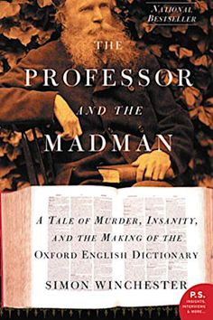 Booktopia has The Professor and the Madman, A Tale of Murder, Insanity, and the Making of the Oxford English Dictionary by Simon Winchester. Buy a discounted Paperback of The Professor and the Madman online from Australia's leading online bookstore. Book Club Books, Good Books, Books To Read, Big Books, Book Clubs, Free Books, English Dictionary Pdf, Dictionary Free, Best Biographies
