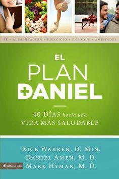 Dulce Fragancia: El Plan Daniel: dieta y salud
