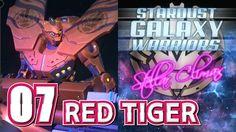 [17] Stardust Galaxy Warriors: Stellar Climax RED TIGER 07  スターダスト ギャラクシ...