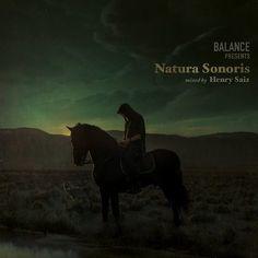 Henry Saiz - Balance Presents Natura Sonoris [Cd] Lone Wolf, Music Download, Original Song, House Music, Edm, My Music, Musicals, How To Memorize Things, Presents