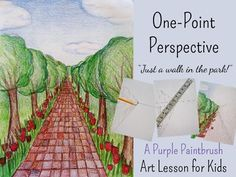 "Art Lesson for Kids: One-Point Perspective, ""Just a Walk i"