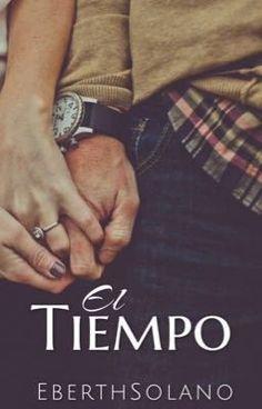 """Tienes que leer """"El Tiempo ©"""" en #Wattpad. #historiacorta"""