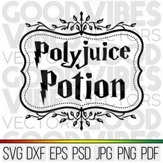 Polyjuice Potion SVG Magic Potion SVG Cricut & Silhouette | Etsy Silhouette Files, Silhouette Cameo, T Shirty, Johny Depp, Circuit Projects, Practical Magic, Svg Files For Cricut, Nerdy, Custom Design